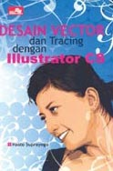 Desain Vector dan Tracing dengan Illustrator by Hasto Suprayogo